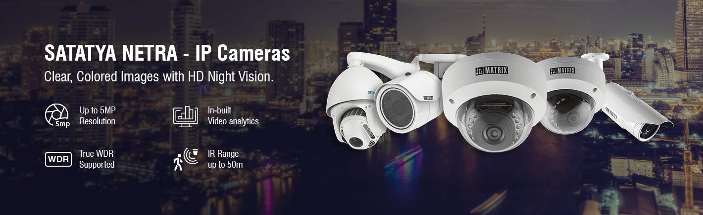 Matrix Satatya IP cameras